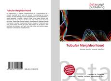 Bookcover of Tubular Neighborhood