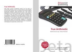 Bookcover of True Arithmetic