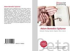 Bookcover of Adam Benedict Spitzner