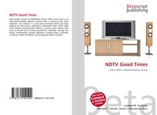 Bookcover of NDTV Good Times