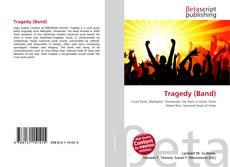 Couverture de Tragedy (Band)