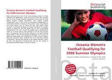 Bookcover of Oceania Women's Football Qualifying for 2008 Summer Olympics
