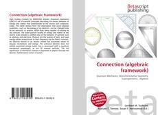Bookcover of Connection (algebraic framework)