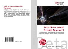 Bookcover of 1958 US–UK Mutual Defence Agreement