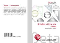 Bookcover of Dividing a Circle Into Areas