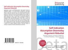 Buchcover von Self-Indication Assumption Doomsday Argument Rebuttal