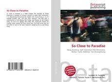 Couverture de So Close to Paradise