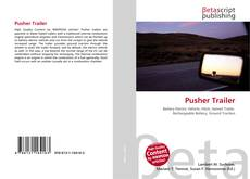 Bookcover of Pusher Trailer