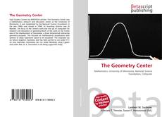 Bookcover of The Geometry Center