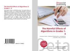 Portada del libro de The Harmful Effects of Algorithms in Grades 1- 4