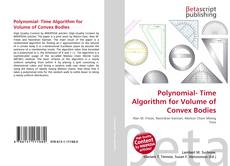 Bookcover of Polynomial- Time Algorithm for Volume of Convex Bodies