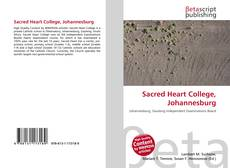 Bookcover of Sacred Heart College, Johannesburg
