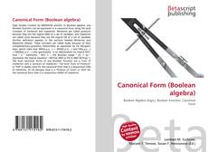 Bookcover of Canonical Form (Boolean algebra)
