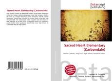 Bookcover of Sacred Heart Elementary (Carbondale)