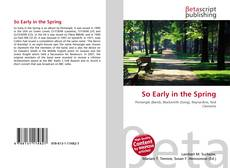 Portada del libro de So Early in the Spring