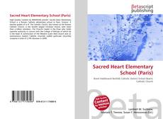 Bookcover of Sacred Heart Elementary School (Paris)