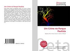 Capa do livro de Um Crime no Parque Paulista