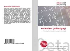 Bookcover of Formalism (philosophy)