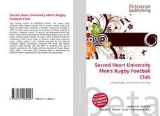 Bookcover of Sacred Heart University Men's Rugby Football Club