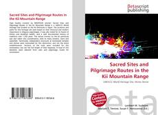 Couverture de Sacred Sites and Pilgrimage Routes in the Kii Mountain Range