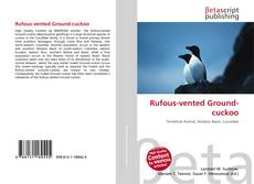 Bookcover of Rufous-vented Ground-cuckoo