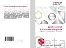 Bookcover of Combinatorial Commutative Algebra
