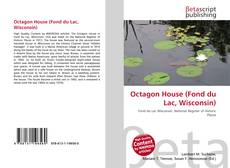 Bookcover of Octagon House (Fond du Lac, Wisconsin)