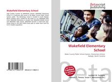 Bookcover of Wakefield Elementary School