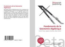 Bookcover of Fondements de la Géometrie Algébrique