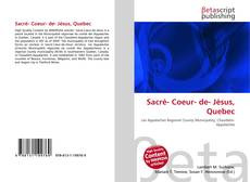 Bookcover of Sacré- Coeur- de- Jésus, Quebec