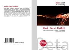 Buchcover von Sacré- Coeur, Quebec