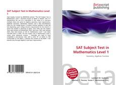 Couverture de SAT Subject Test in Mathematics Level 1