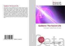 Bookcover of Saddam: The Secret Life