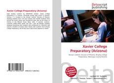 Bookcover of Xavier College Preparatory (Arizona)