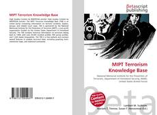 Bookcover of MIPT Terrorism Knowledge Base