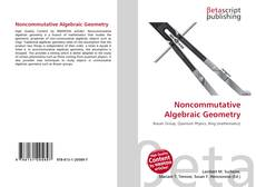 Bookcover of Noncommutative Algebraic Geometry