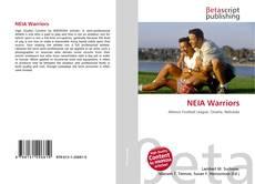 Bookcover of NEIA Warriors