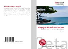 Bookcover of Voyages Hotels & Resorts