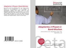 Buchcover von Adaptiertes 2-Phasen-2-Band-Mischen