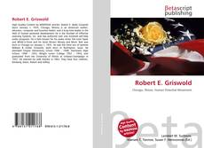 Bookcover of Robert E. Griswold