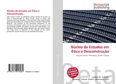 Bookcover of Núcleo de Estudos em Ética e Desconstrução