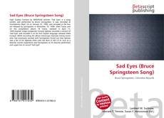 Bookcover of Sad Eyes (Bruce Springsteen Song)