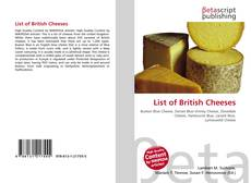 Bookcover of List of British Cheeses