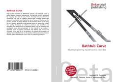 Capa do livro de Bathtub Curve
