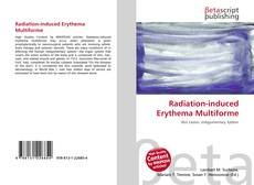 Bookcover of Radiation-induced Erythema Multiforme