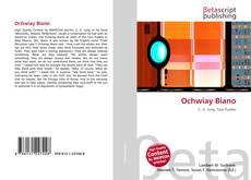 Couverture de Ochwiay Biano
