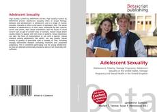 Bookcover of Adolescent Sexuality