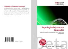 Bookcover of Topological Quantum Computer