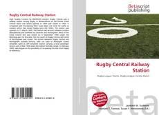 Portada del libro de Rugby Central Railway Station