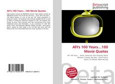 Bookcover of AFI's 100 Years…100 Movie Quotes
